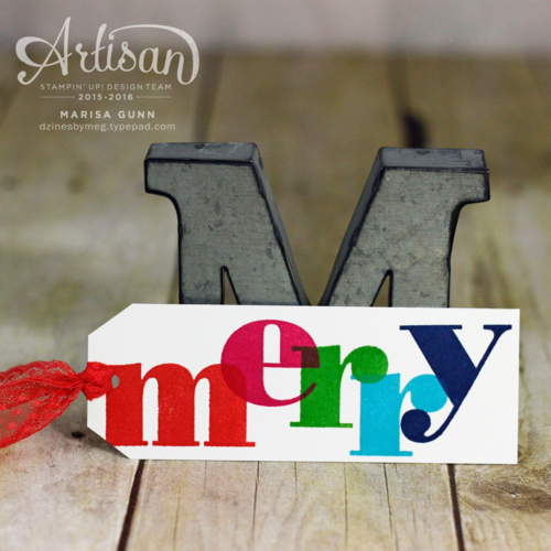 Fancy Friday Dec15 last minute Christmas tags using Larger than Life Alphabet from Stampin' Up! by Marisa Gunn