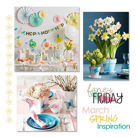 Fancy Friday March Spring Inspiration
