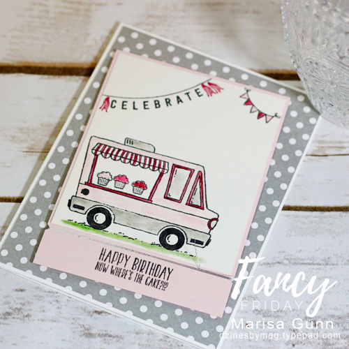 Birtday card using the Tasty Trucks stamp set from Stampin' Up by Marisa Gunn for Fancy Friday.